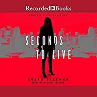 Seconds to Live (Homeland Heroes, #1)