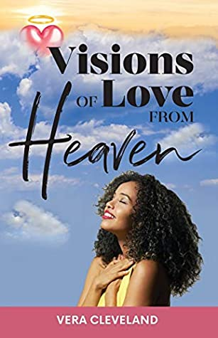 Visions of Love from Heaven