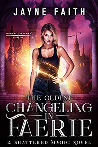 The Oldest Changeling in Faerie: A Fae Urban Fantasy