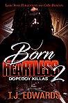 Born Heartless 2: Dopeboy Killas