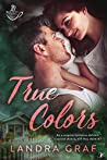 True Colors (Cupid's Cafe Book 4)