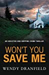 Won't You Save Me (Dean Matheson #3)