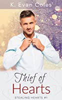 Thief of Hearts (Stealing Hearts, #1)