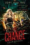 The Change: Four Others: A Post-apocalyptic Fantasy (Book 2)