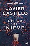 La chica de nieve by Javier Castillo audiobook