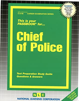 Chief of Police: Passbooks Study Guide