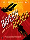 Cover for The Bayern Agenda (The Galactic Cold War, #1)