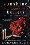 Sunshine and Bullets: The Complete Box Set (The Bullets, #1-3)