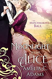 Moonlight with Alice (The Matchmaker's Ball, #3)