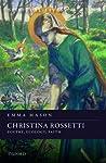 Christina Rossetti by Emma     Mason