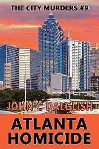 Atlanta Homicide (The City Murders, #9)