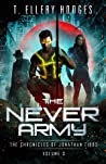 The Never Army (Chronicles Of Jonathan Tibbs, #3)
