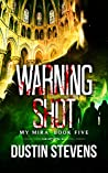 Warning Shot (My Mira Saga #5) ebook review