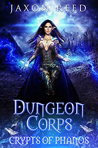 Crypts of Phanos (Dungeon Corps, #1)
