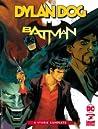 Dylan Dog e Batman: 4 storie complete
