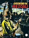 Tex n. 710: L'assedio di Mezcali