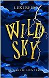 Wild Sky: The Relic Hunters #2