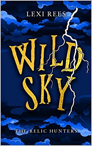 Wild Sky: The Relic Hunters #2