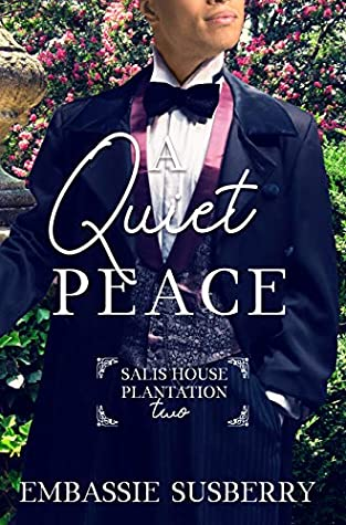 A Quiet Peace (Salis House Plantation Book 2)