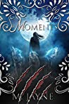 Moments (The Novus Pack #2.5)