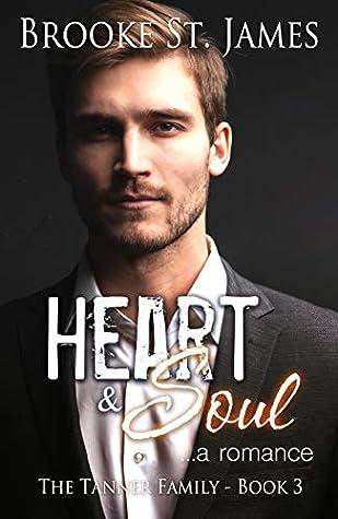 Heart & Soul: A Romance