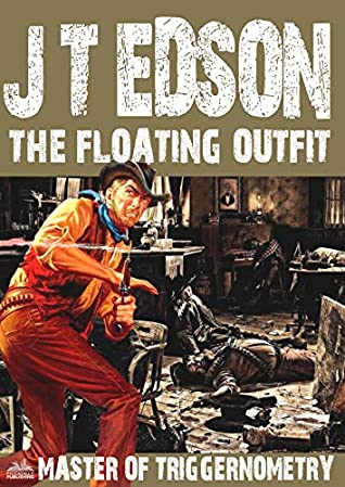 The Floating Outfit 53 by J. T. Edson
