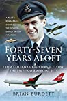 Forty-Seven Years Aloft: From Cold War Fighters & Flying the PM to Commercial Jets