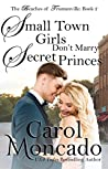 Small Town Girls Don't Marry Secret Princes  (Beaches of Trumanville #2)