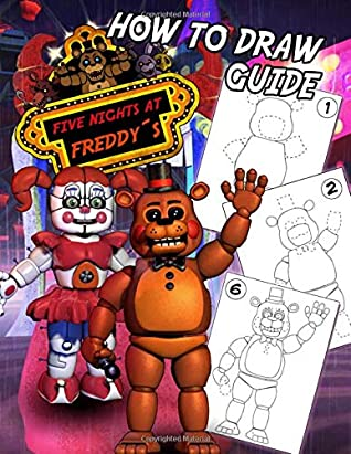 Five Nights At Freddy S How To Draw Guide Fnaf Learn How To Draw Your Favorite Characters
