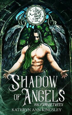 Shadow of Angels (Halfway Between #1)