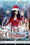First Christmas: A Lesbian Holiday Romance (Sigil Fire, #4)