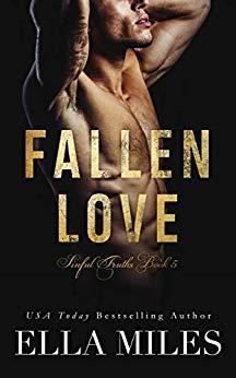 Ella Miles - Sinful Truths 5 - Fallen Love