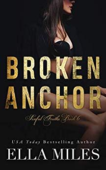 Broken Anchor (Sinful Truths, #6)