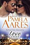 Love Thief: (Tavonesi Series - Ava and Hunter)