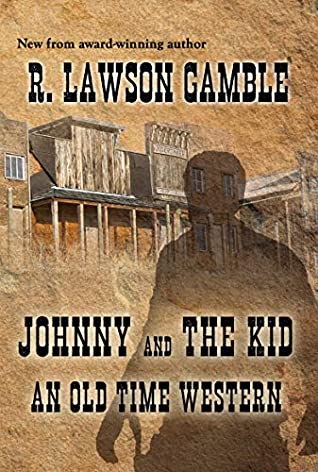 Johnny And The Kid by R Lawson Gamble