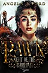 Pawn (Night of the Dark Fae #1)