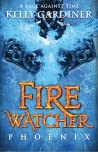 Phoenix (The Fire Watcher Chronicles, #2)