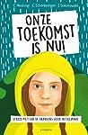 Onze toekomst is nu!: Strijd met Greta Thunberg voor het klimaat!