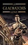A Gladiator's Love