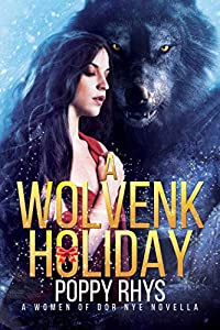 A Wolvenk Holiday (Women of Dor Nye #0.5)