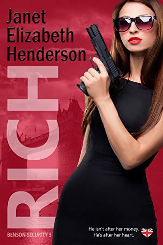 Rich - (Benson Security 5) - Janet Elizabeth Henderson