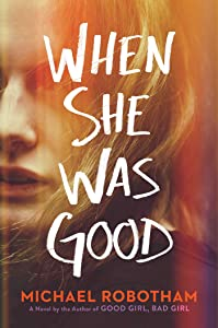 When She Was Good (Cyrus Haven, #2)