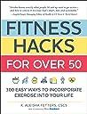 Fitness Hacks for...