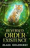 Reversed Order Existence (Reversed Order #1)
