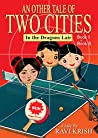 An Other Tale of Two Cities - In the Dragon's Lair: Book 1 and Book 2