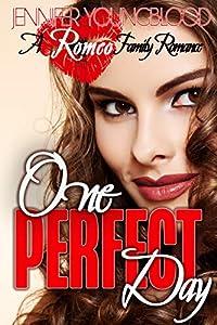 One Perfect Day (Romeo Family Romance #1)