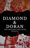 Diamond & Doran The Chicago Case Files: Collection #1 (The Diamond & Doran Mysteries Book 6)