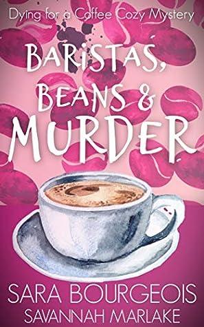 Baristas, Beans & Murder