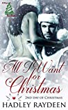 All I Want For Christmas (12 Days of Christmas Book 2)