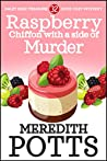 Raspberry Chiffon with a Side of Murder  (Daley Buzz Mystery #32)